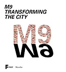 M9 Transforming the city