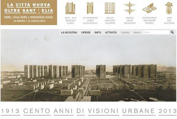 The New City Beyond Sant'Elia. 1913-2013