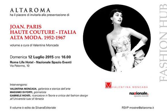 Joan. Paris, Haute Couture. Italia, Alta Moda