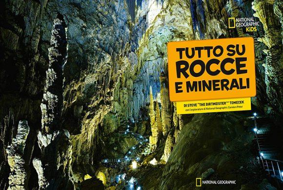 Tutto su rocce e minerali. Nat. Geo