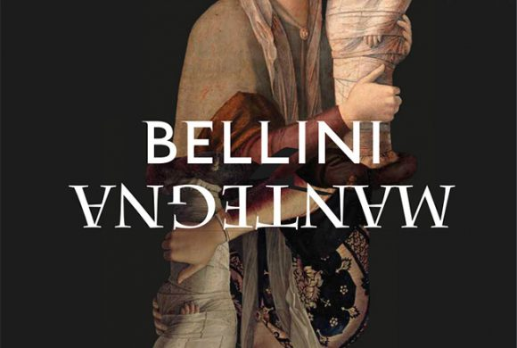 Bellini/Mantegna. Masterpieces Face to Face