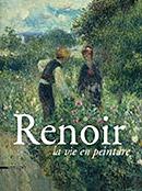 Renoir la vie en peinture