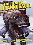 Sulle tracce dei tirannosauri