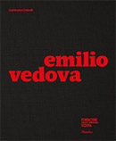Emilio Vedova. Celant